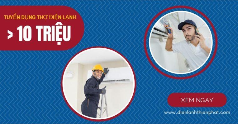 tuyển dụng thợ chính thợ phụ điện lạnh